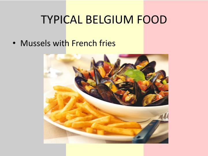TYPICAL BELGIUM FOOD