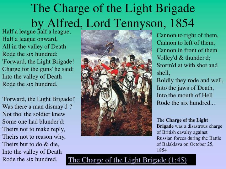 the charge of the light brigade 3 essay He wrote the charge of the light brigade in response to a newspaper report from the let us write you a custom essay sample on the charge of the light brigade.