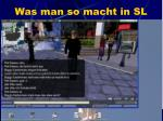 was man so macht in sl