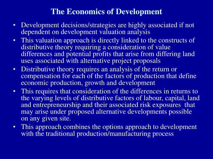 Ppt the economics of development: integrating land economics and.