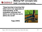 making f p concepts take root promoting deep learning