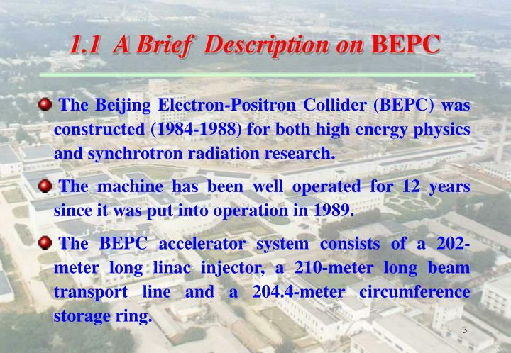 1 1 a brief description on bepc