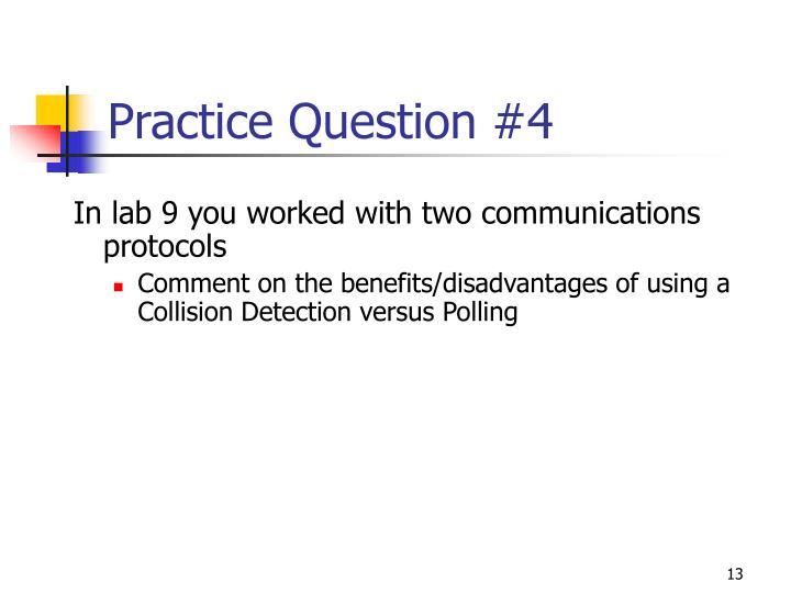 Practice Question #4