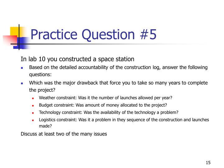 Practice Question #5