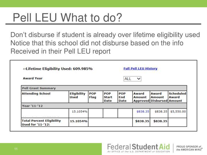 Pell LEU What to do?