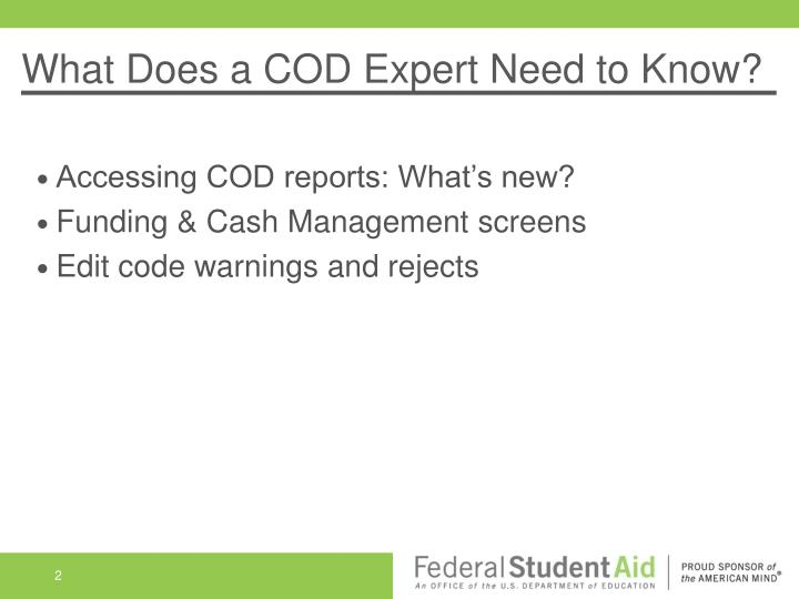 What does a cod expert need to know