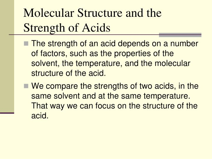 Molecular Structure and the Strength of Acids