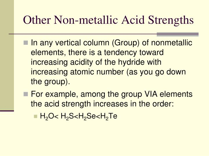 Other Non-metallic Acid Strengths