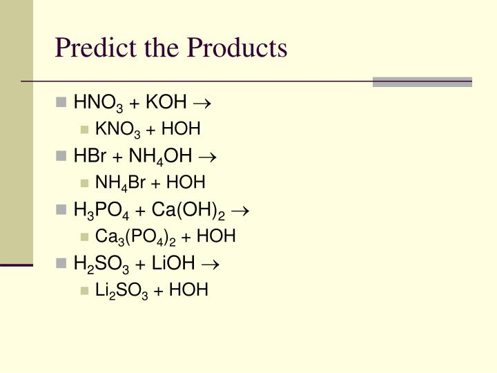 Predict the Products