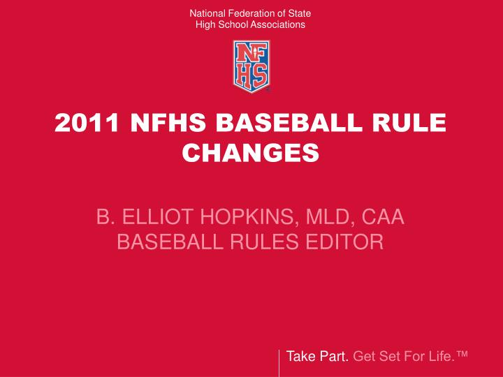 Ppt 2011 Nfhs Baseball Rule Changes Powerpoint Presentation Id