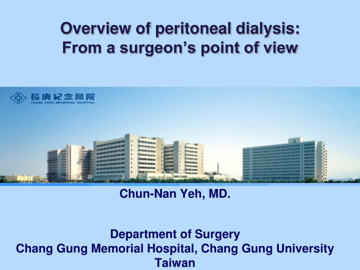 overview of peritoneal dialysis from a surgeon s point of view n.
