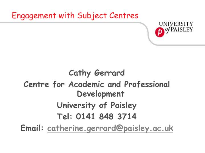 engagement with subject centres n.