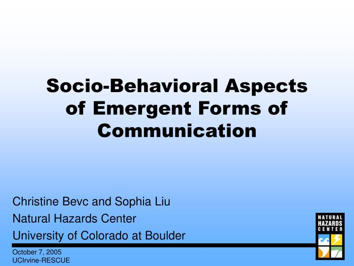 socio behavioral aspects of emergent forms of communication