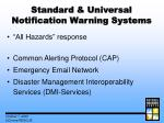 standard universal notification warning systems