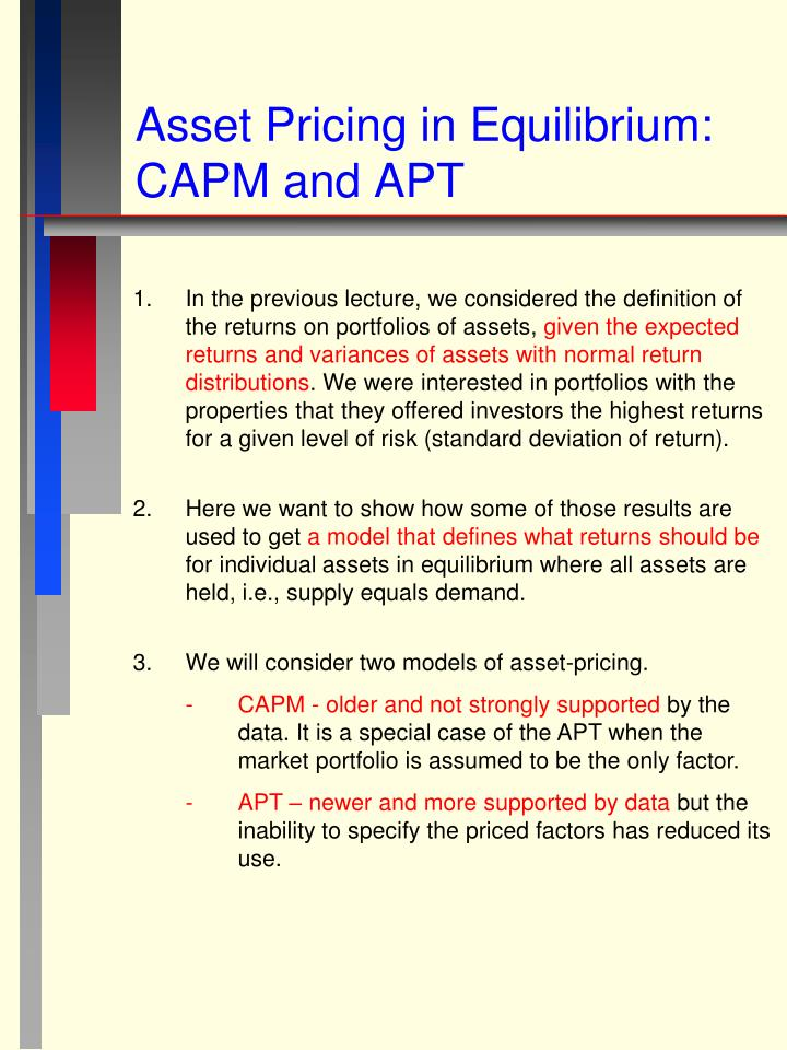 capm vs apt essay The capital asset pricing model and the arbitrage pricing model: a critical review dr the most important challenge to the capm is the arbitrage pricing theory.