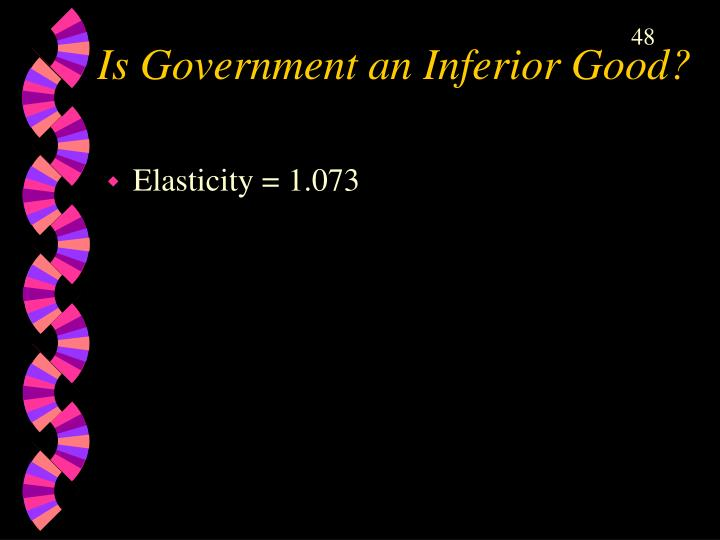 Is Government an Inferior Good?