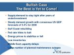 bullish case the best is yet to come