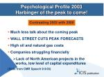 psychological profile 2003 harbinger of the peak to come