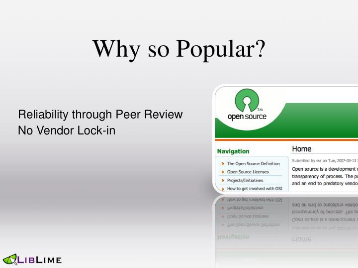 Why so Popular?