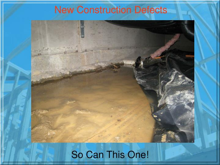 New Construction Defects