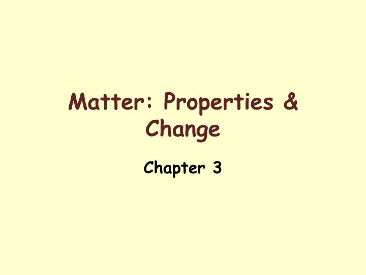 matter properties change n.