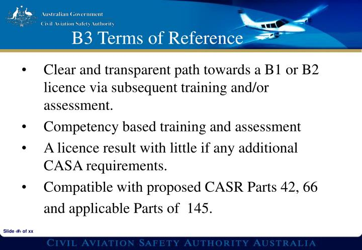 Clear and transparent path towards a B1 or B2 licence via subsequent training and/or assessment.