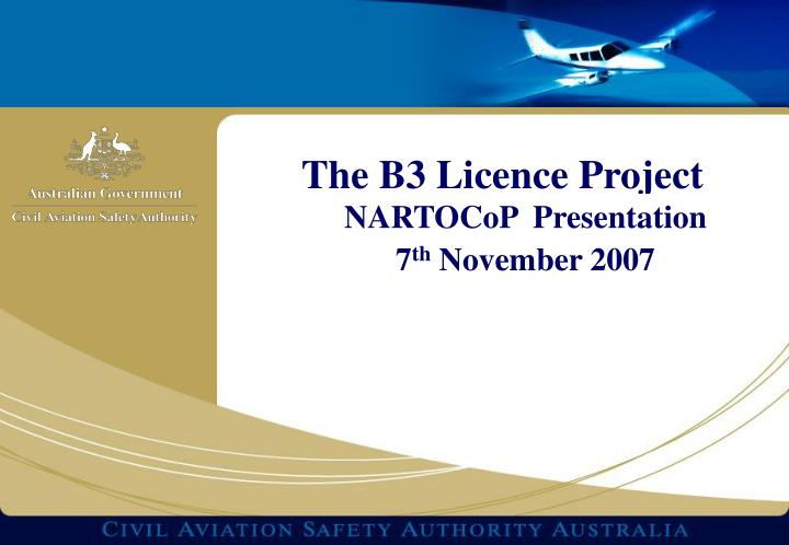 The b3 licence project