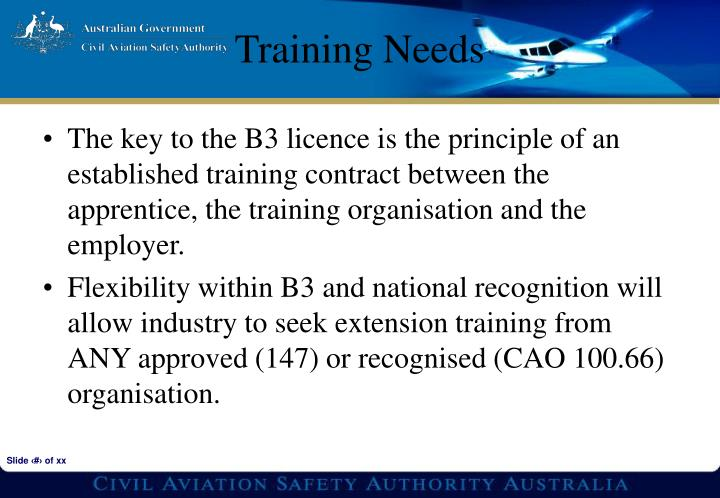 The key to the B3 licence is the principle of an established training contract between the apprentice, the training organisation and the employer.