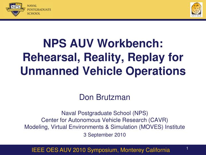 nps auv workbench rehearsal reality replay for unmanned vehicle operations n.