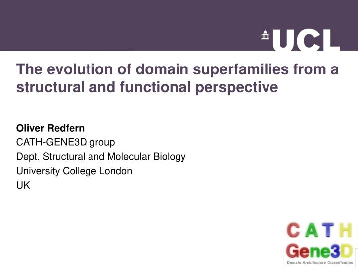 Ppt The Evolution Of Domain Superfamilies From A