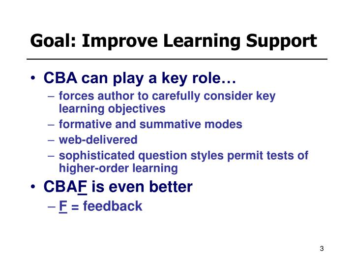 Goal improve learning support