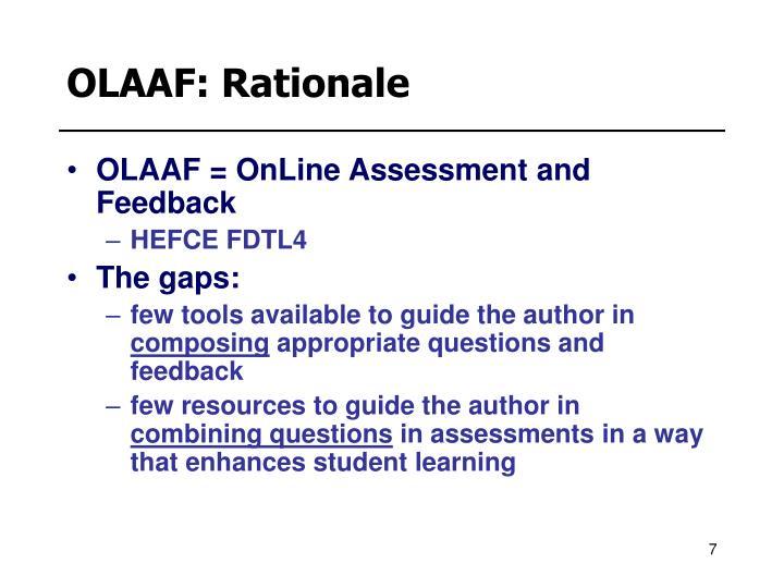 OLAAF: Rationale