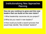 institutionalizing new approaches planning
