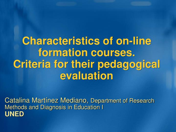 characteristics of on line formation courses criteria for their pedagogical evaluation n.