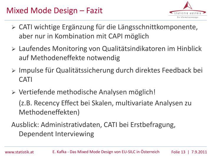 Mixed Mode Design – Fazit