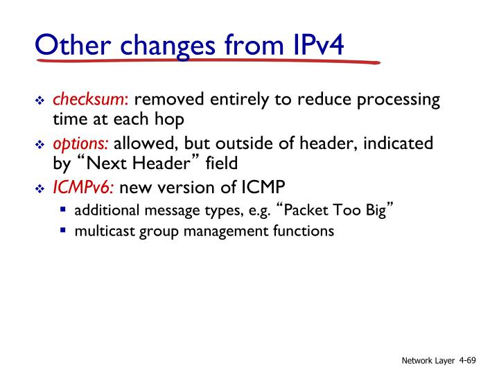 Other changes from IPv4