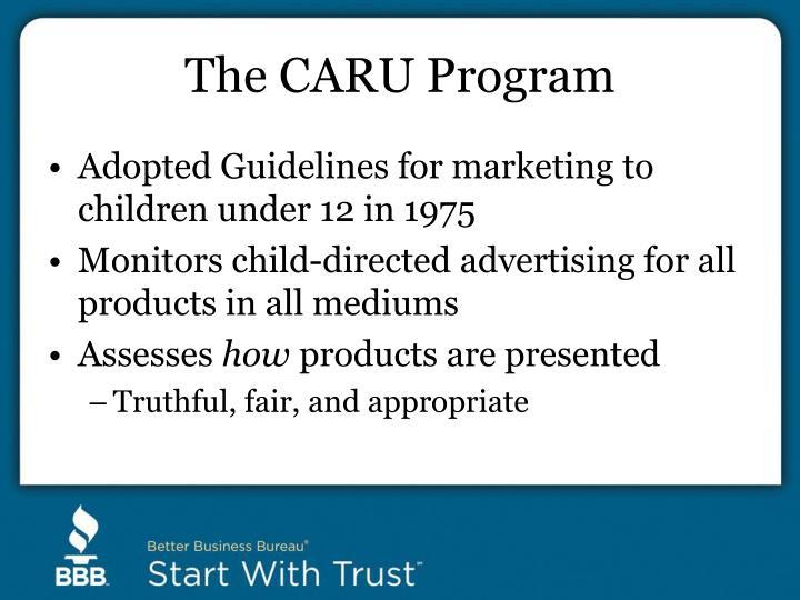The CARU Program