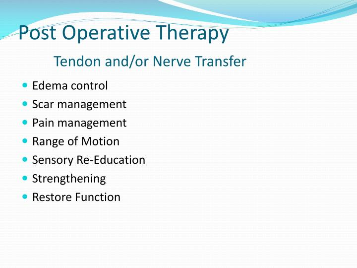 Post Operative Therapy