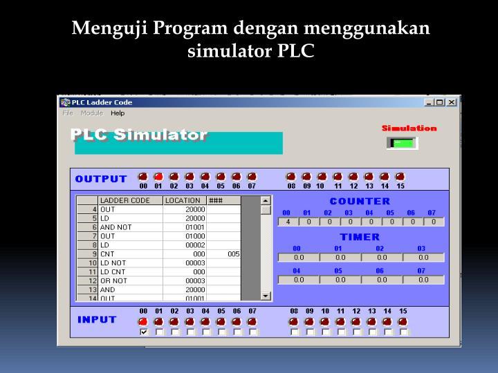 Menguji Program dengan menggunakan simulator PLC