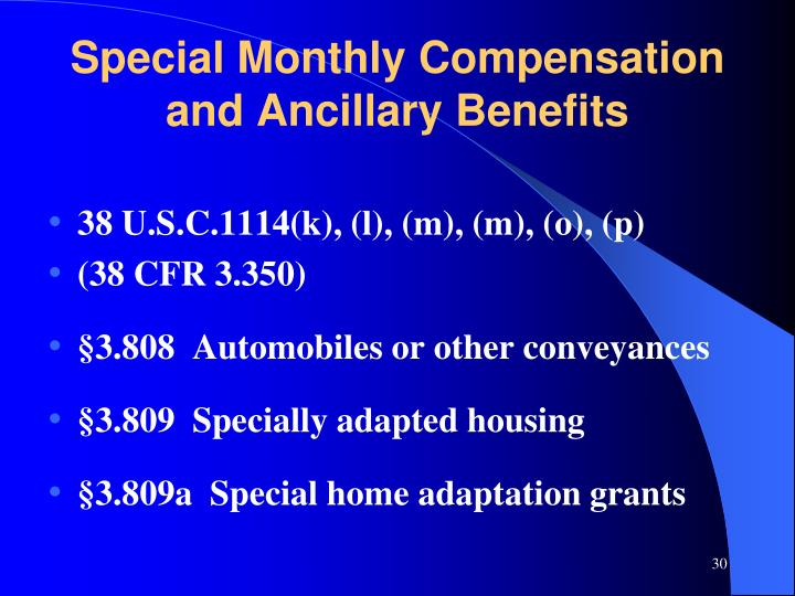 Special Monthly Compensation and Ancillary Benefits