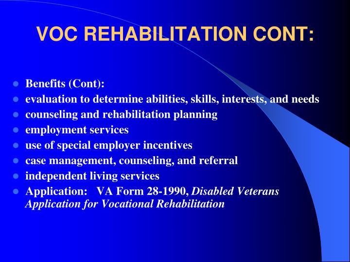 VOC REHABILITATION CONT: