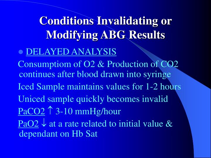 Conditions invalidating or modifying abg results