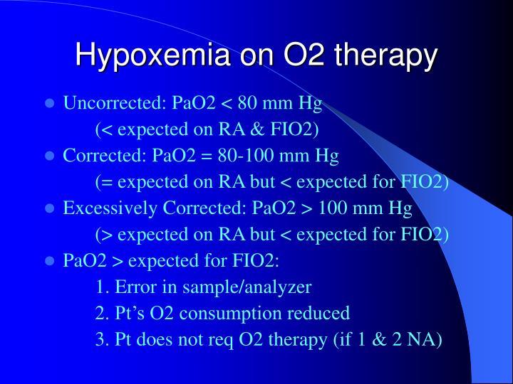 Hypoxemia on O2 therapy