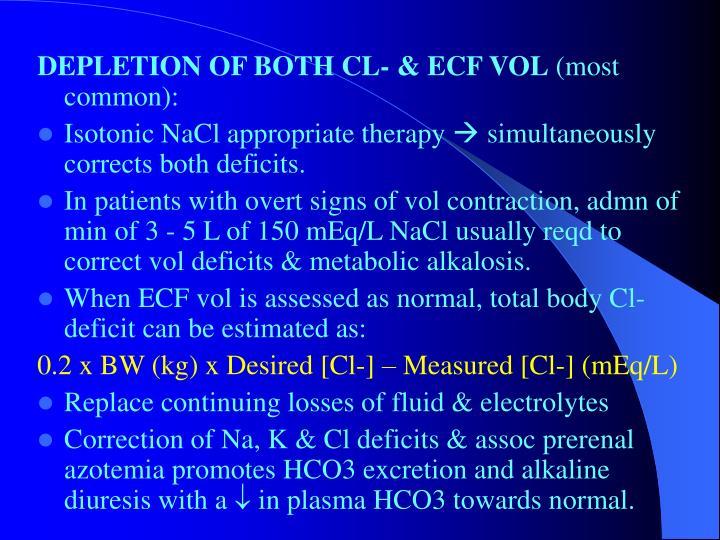DEPLETION OF BOTH CL- & ECF VOL