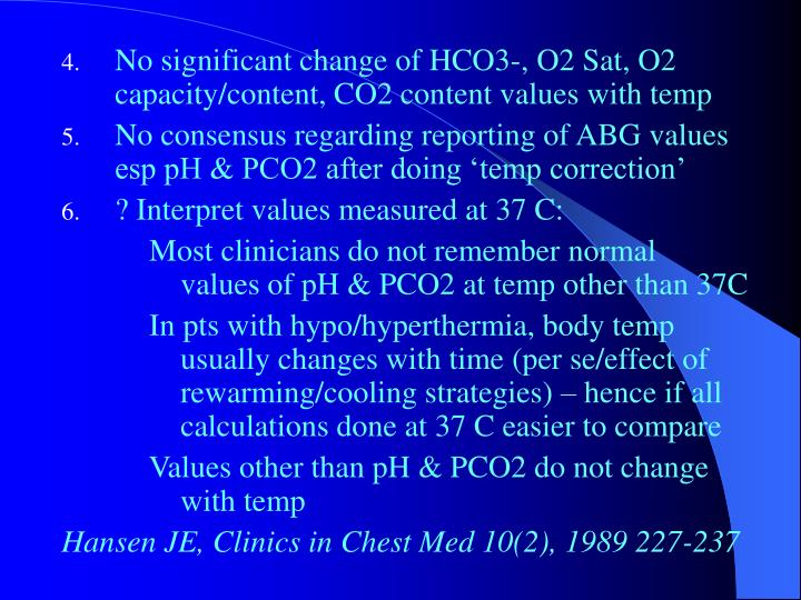 No significant change of HCO3-, O2 Sat, O2 capacity/content, CO2 content values with temp