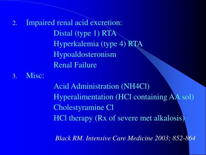 Impaired renal acid excretion: