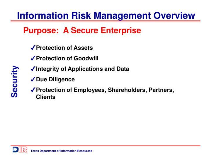 Purpose:  A Secure Enterprise