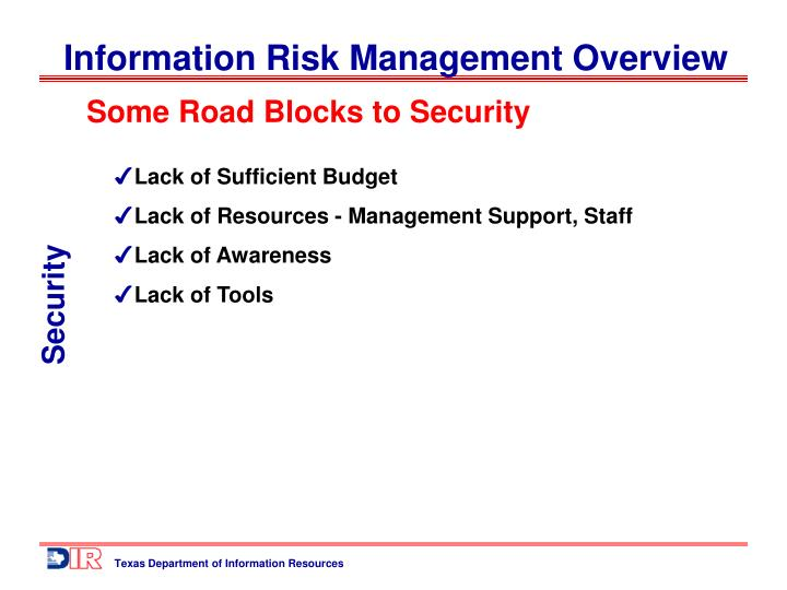 Some Road Blocks to Security