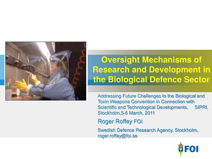 oversight mechanisms of research and development in the biological defence sector n.