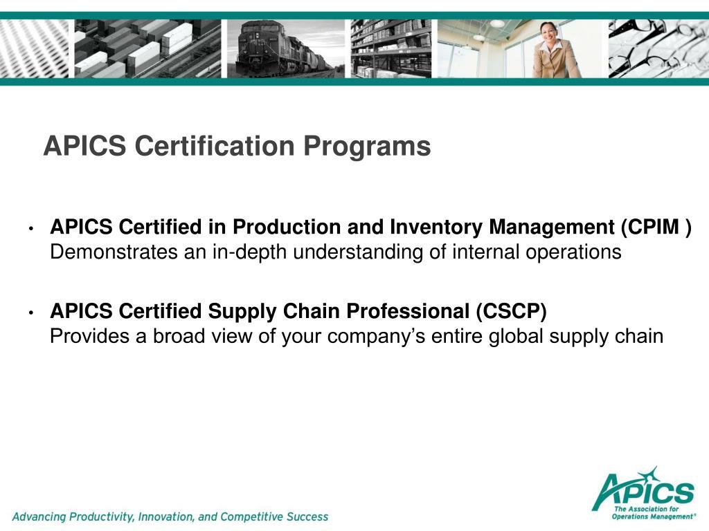 apics chain supply certification certified programs cscp ppt program powerpoint presentation professional management
